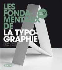 LES FONDAMENTAUX DE LA TYPOGRAPHIE, NOUVELLE EDITION