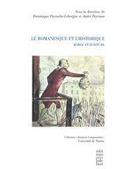 LE ROMANESQUE ET L'HISTORIQUE