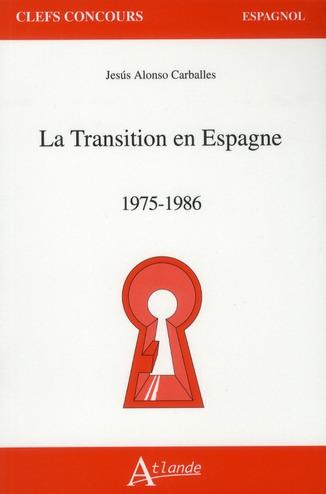 TRANSITION EN ESPAGNE 1975-1986