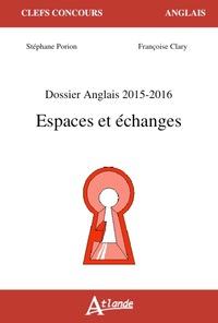 DOSSIER ANGLAIS - ESPACES ET ECHANGES