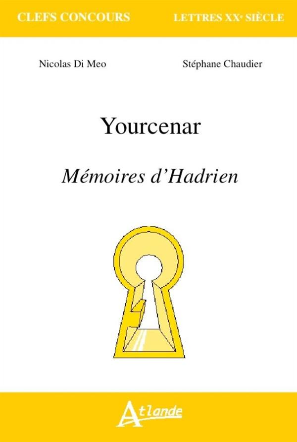 YOURCENAR MEMOIRES D HADRIEN