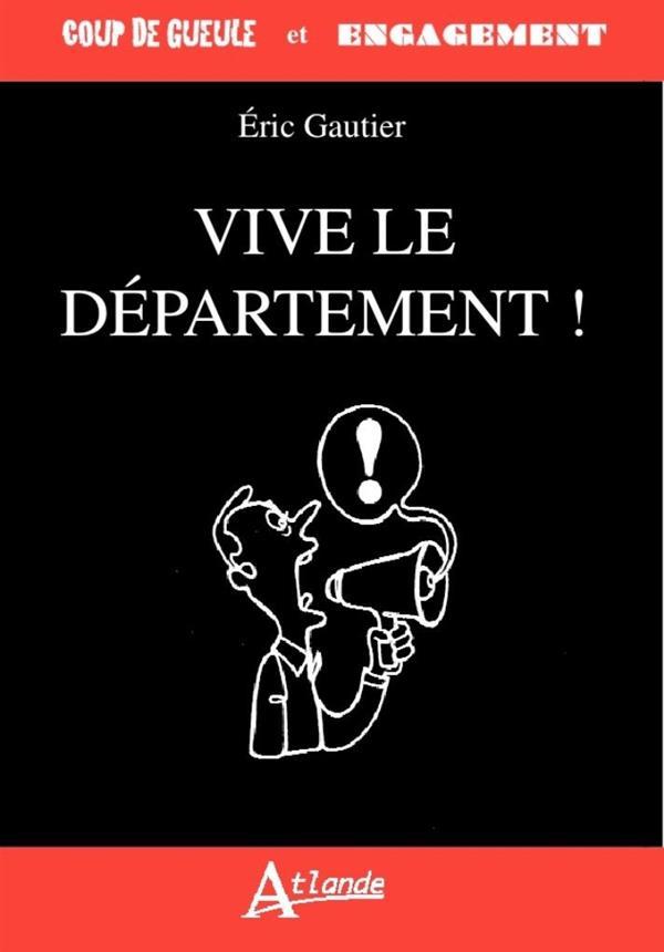 VIVE LE DEPARTEMENT !