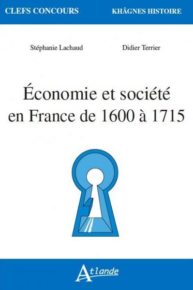 ECONOMIE ET SOCIETE EN FRANCE DE 1600 A 1715
