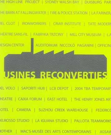 USINES RECONVERTIES - FRANCAIS/ANGLAIS/ESPAGNOL/ITALIEN