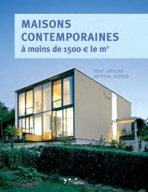 MAISONS CONTEMPORAINES A MOINS DE 1 500,N LE M