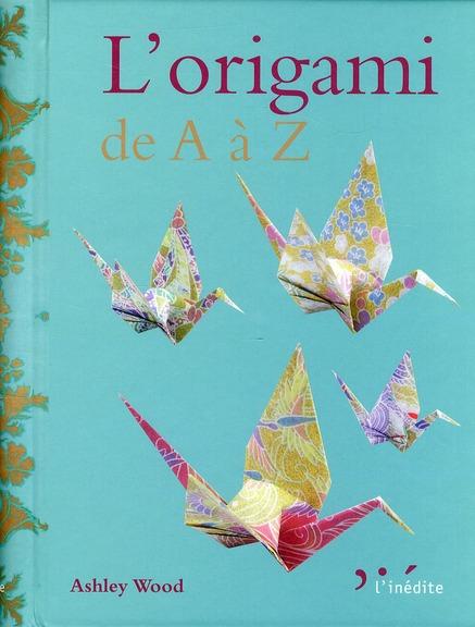 L'ORIGAMI DE A A Z