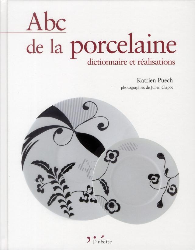 ABC DE LA PORCELAINE