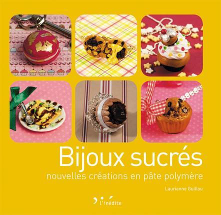 BIJOUX SUCRES (TOME 2)