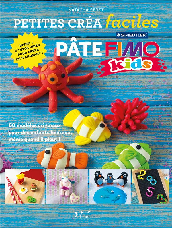 PETITES CREA FACILES - PATE FIMO KIDS