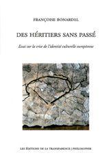 DES HERITIERS SANS PASSE (VENTE FERME)