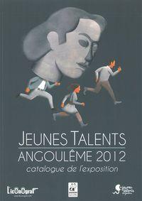 JEUNES TALENTS 2012 - CATALOGUE DE L'EXPOSITION