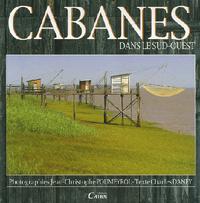 CABANES DU SUD OUEST (SOLDE)