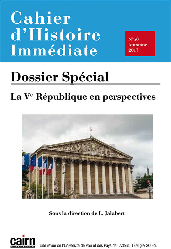 CAHIER D'HISTOIRE IMMEDIATE N50 AUTOMNE 2017