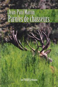 PAROLES DE CHASSEURS