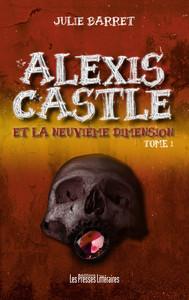 ALEXIS CASTLE ET LA NEUVIEME DIMENSION