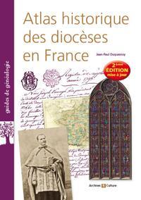 ATLAS HISTORIQUE DES DIOCESES EN FRANCE