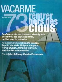 VACARME N 73 RENTRER HORS DES CLOUS AUTOMNE 2015