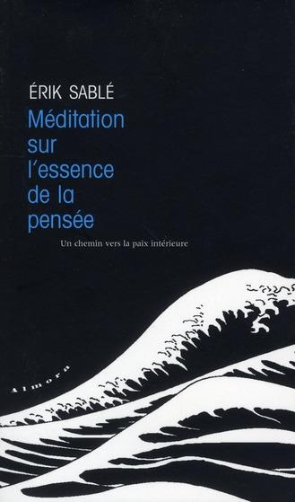MEDITATION SUR L'ESSENCE DE LA PENSEE