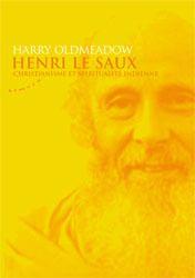 HENRI LE SAUX - CHRISTIANISME ET SPIRITUALITE INDIENNE