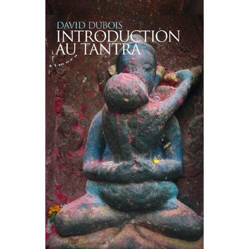 INTRODUCTION AU TANTRA