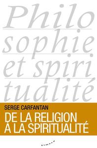 DE LA RELIGION A LA SPIRITUALITE