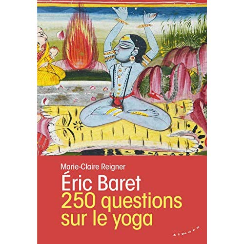 250 QUESTIONS SUR LE YOGA
