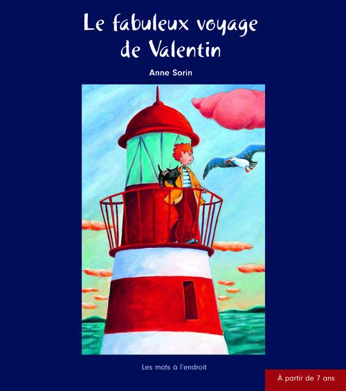 FABULEUX VOYAGE DE VALENTIN (LE)