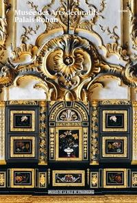 LE MUSEE DES ARTS DECORATIFS DE STRASBOURG - LE GUIDE