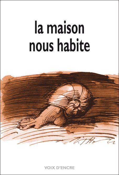 LA MAISON NOUS HABITE