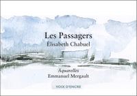 ELISABETH CHABUEL, LES PASSAGERS