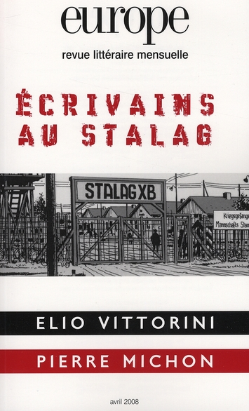 EUROPE ECRIVAINS AU STALAG N948 AVRIL 2008