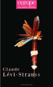 CLAUDE LEVI STRAUSS N 1005 1006 JANVIER FEVRIER 2013