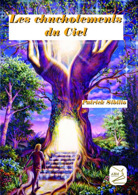 CHUCHOTEMENTS DU CIEL (LES)