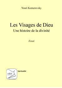 VISAGES DE DIEU 'LES)