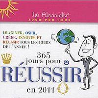 365 JOUR POUR REUSIR EN 2011
