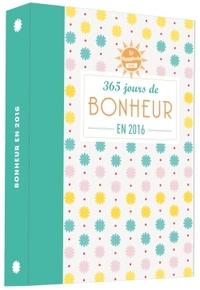 HAPPYBOOK 365 JOURS DE BONHEUR EN 2016