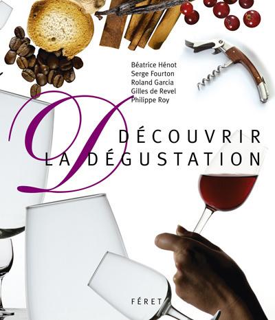 DECOUVRIR LA DEGUSTATION