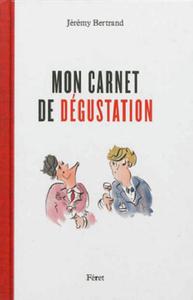 MON CARNET DE DEGUSTATION