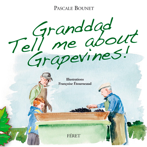 GRANDDAD TELL ME ABOUT GRAPEVINES