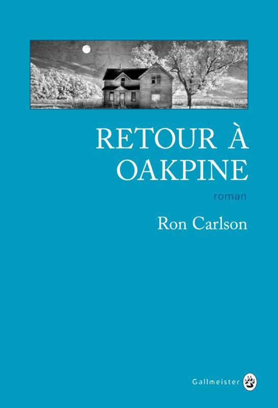 RETOUR A OAKPINE