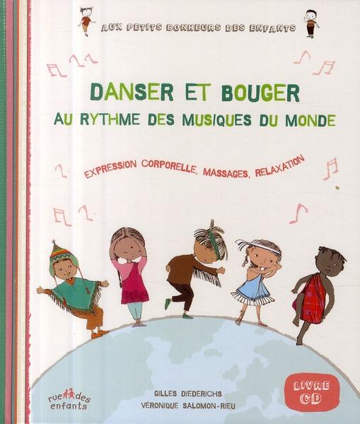 DANSER ET BOUGER AU RYTHME DES MUSIQUES DU MONDE LIVRE CD