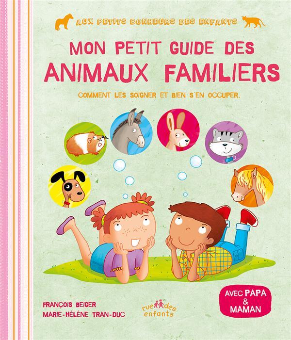 MON PETIT GUIDE DES ANIMAUX FAMILIERS