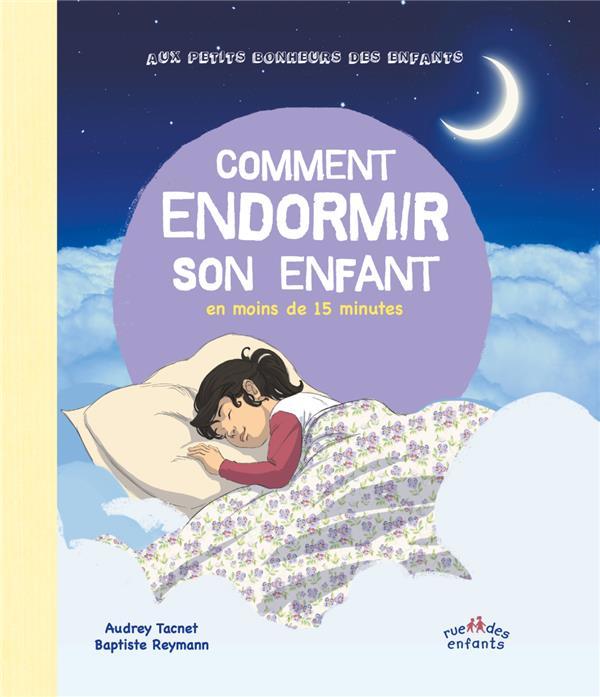 COMMENT ENDORMIR SON ENFANT EN MOINS DE 15 MINUTES