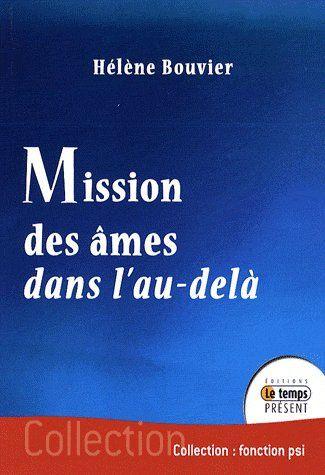 MISSION DES AMES DANS L'AU-DELA