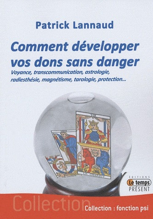 COMMENT DEVELOPPER VOS DONS SANS DANGER