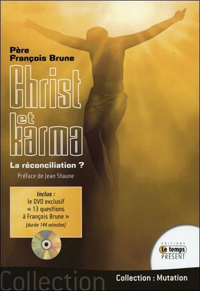 CHRIST ET KARMA - LA RECONCILIATION ? (LIVRE + DVD)