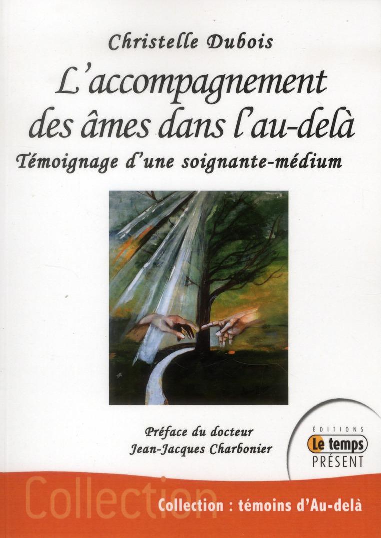 L'ACCOMPAGNEMENT DES AMES DANS L'AU-DELA