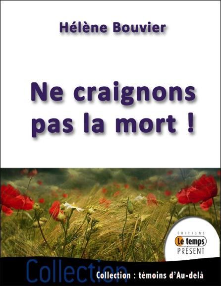 NE CRAIGNONS PAS LA MORT !