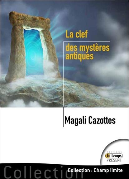 LA CLEF DES MYSTERES ANTIQUES