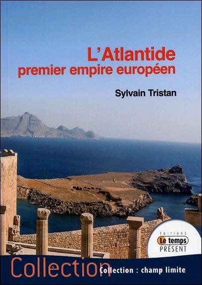 L'ATLANTIDE PREMIER EMPIRE EUROPEEN
